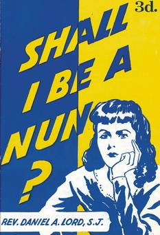 """Shall I be a nun?"" pamphlet"